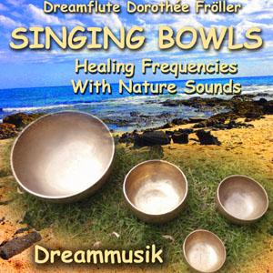 Healing Rife- and Solfeggio Frequencies with Singing Bowls by Dreamflute Dorothée Fröller